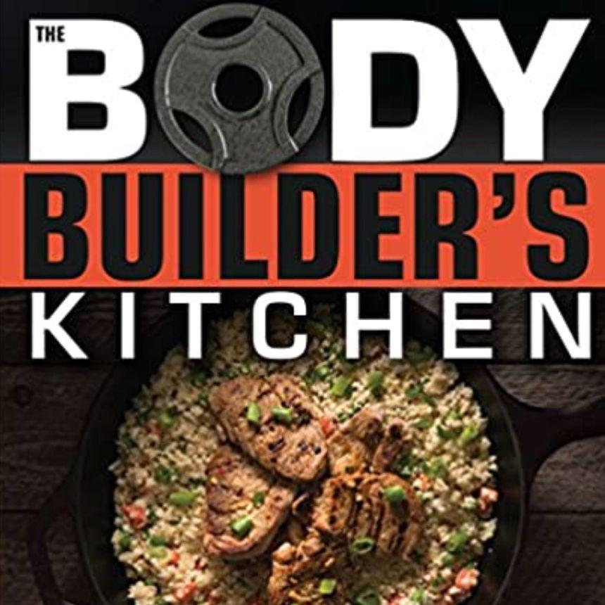Body Builder's Kitchen