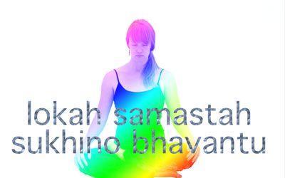 Lokah Samastah Sukhino Bhavantu