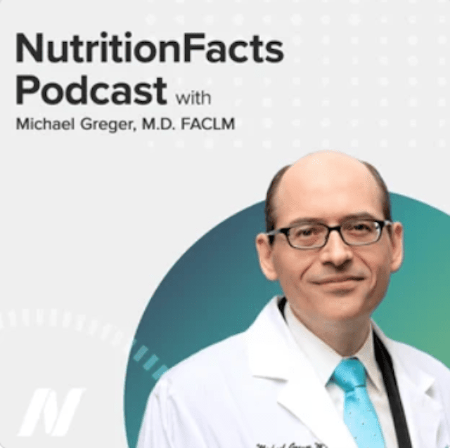 NutritionFacts Podcast