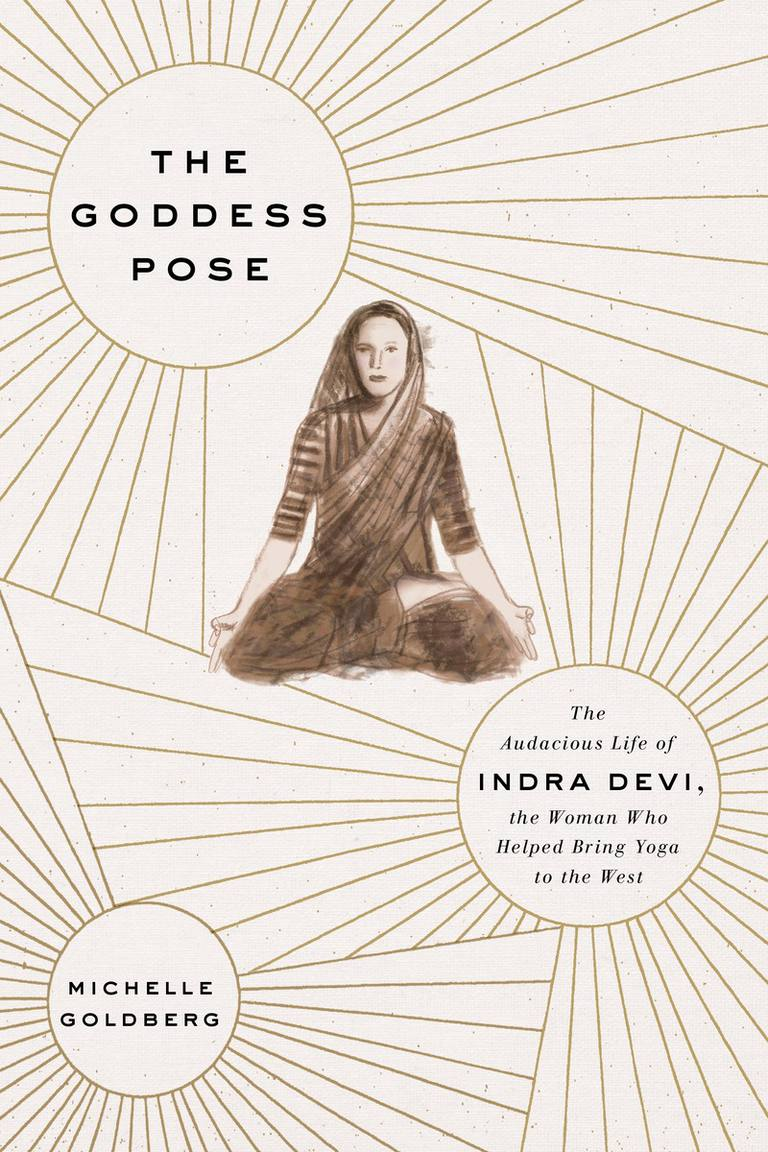 The Goddess Pose by Michelle Goldberg