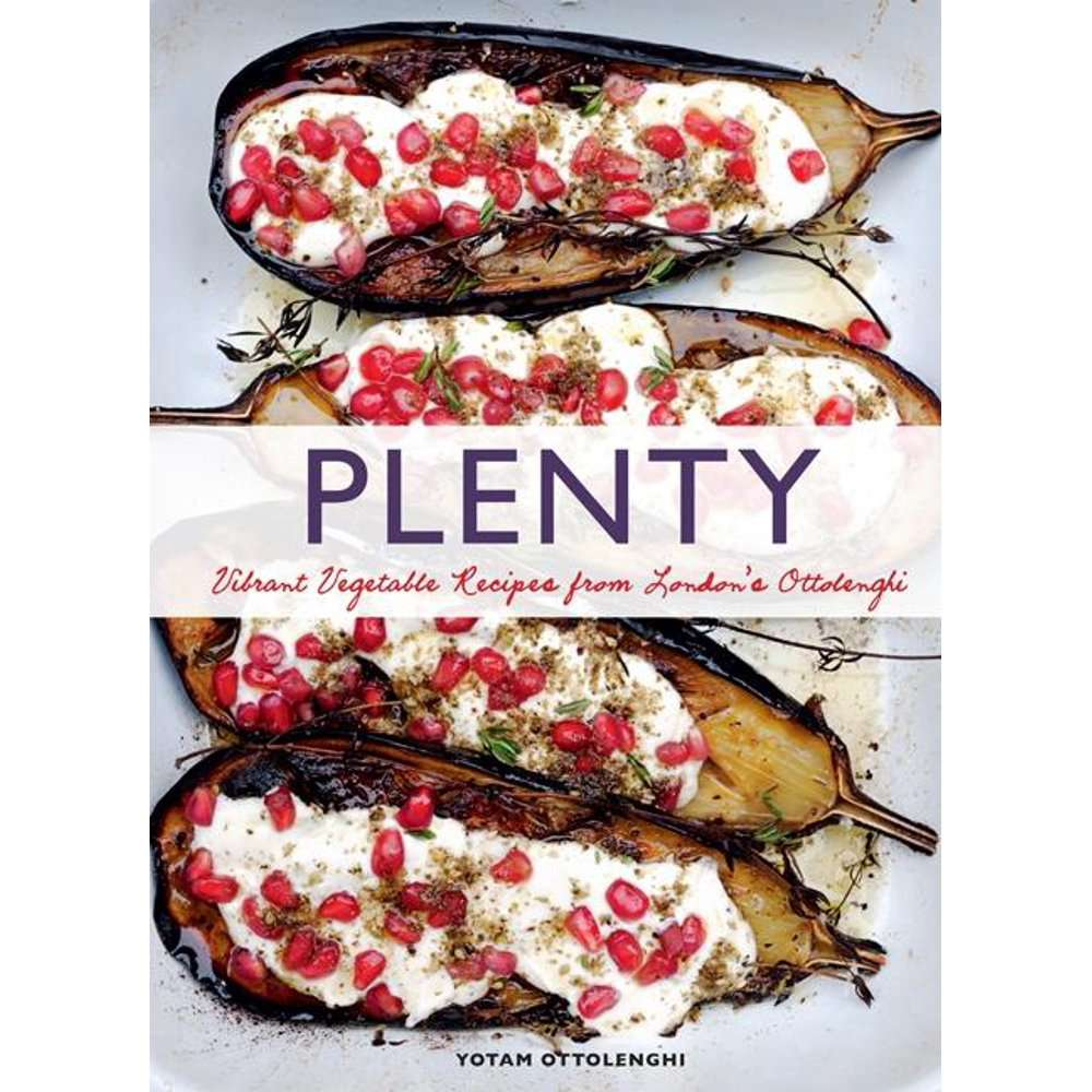 Plenty: Vibrant Vegetable Recipes from London's Ottolenghi, By Yotam Ottolenghi