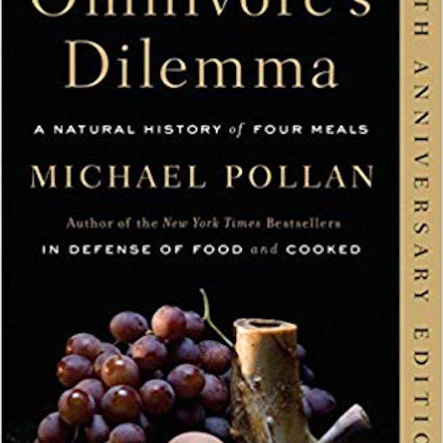El dilema del omnívoro: una historia natural de cuatro comidas